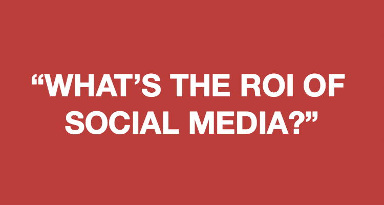 What's the ROI of Social Media